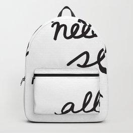 All You Need Is Sleep Backpack