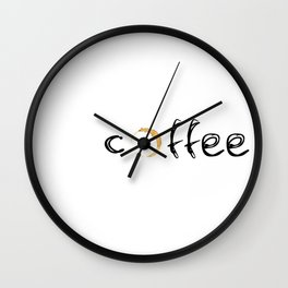 coffee... Wall Clock