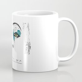Don't dream it Coffee Mug