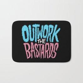 Outwork the Bastards Bath Mat