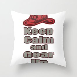 Stay Calm And Equip Yourself Off Fire Brigade Gift Throw Pillow