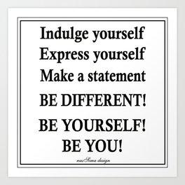 Express yourself! Art Print