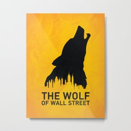 The Wolf of Wall Street Metal Print