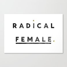 Radical Female Canvas Print