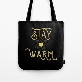 Stay Warm Tote Bag