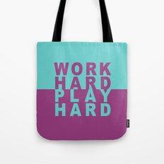 Work Hard Play Hard Tote Bag