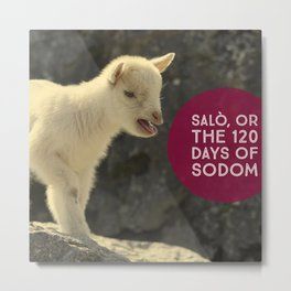 Salo, or the 120 Days of Sodom poster Metal Print