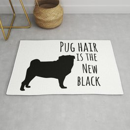 Pug hair is the new black Rug
