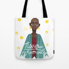 Never Famous Tote Bag