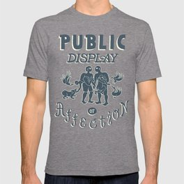Public Display of Affection T-shirt