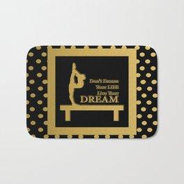 Gymnastics-Gold and Black Live your Dream Design Bath Mat