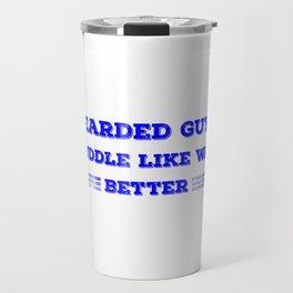 Bearded Guys Cuddle Like Way Better Blue Travel Mug