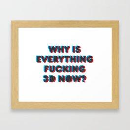 3D? Framed Art Print