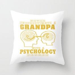 Psychology Grandpa Throw Pillow