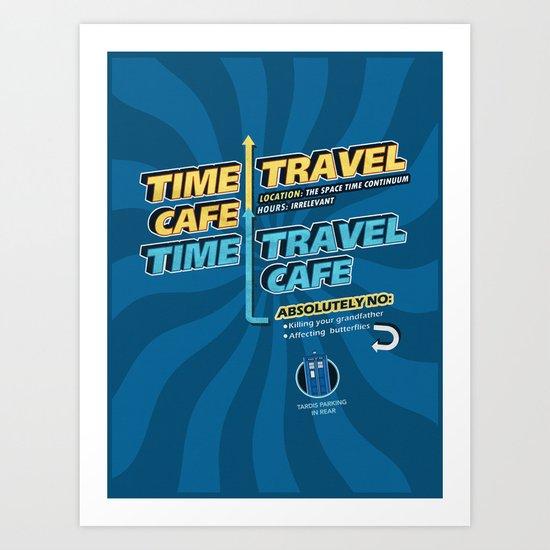 Time Travel Cafe Art Print