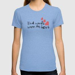 Kind Words Warm the Heart T-shirt
