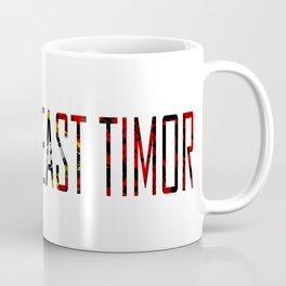 Made In East Timor Coffee Mug
