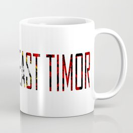 Made In East Timor Coffee Mug