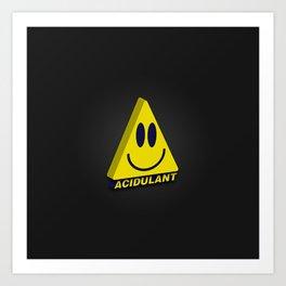 Acidulant! Art Print