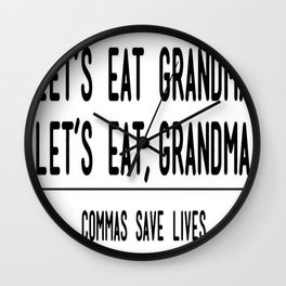 Let's Eat Grandma - Commas Save Lives Wall Clock