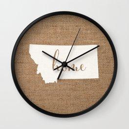 Montana is Home - White on Burlap Wall Clock