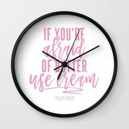 Afraid of Butter (Pink) Wall Clock