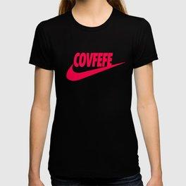 Covfefe [PINK] T-shirt