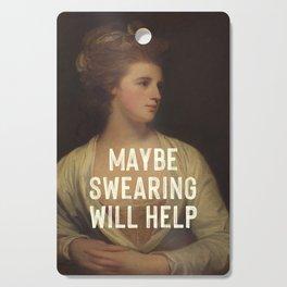 Maybe Swearing Will Help Cutting Board