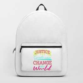 """""""Justice Can Change the World"""" tee designs not only for girls but all the woman out there!  Backpack"""