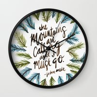 the mountains are calling Wall Clocks featuring Mountains Calling by Cat Coquillette