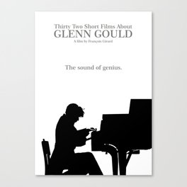 Glenn Gould, Thirty two short films about Glenn Gould,  François Girard, music poster, piano design Canvas Print