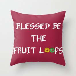 Blessed be the fruit loops (red option) Throw Pillow