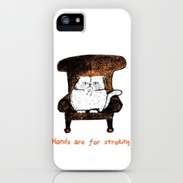 Hands are for Stroking (Orange) iPhone Case