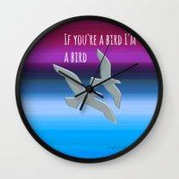 notebook Wall Clocks featuring If you're a bird,I'm a bird.  The Notebook, Nicholas Sparks by Laura Santeler
