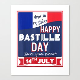 Happy Bastille Day 14th July Shirt Vive La France Gift T-Shirt Canvas Print
