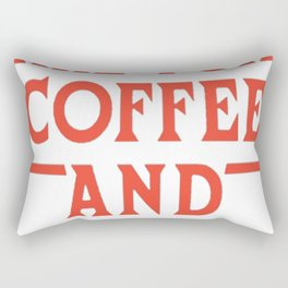 MORNING ARE FOR COFFEE AND CONTEMPLATION T-SHIRT Rectangular Pillow