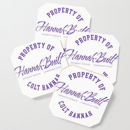 Property of Colt Hannah Coaster