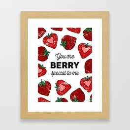 You Are Berry Special to Me Framed Art Print