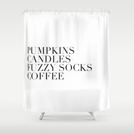 pumpkins candles fuzzy socks coffee Shower Curtain