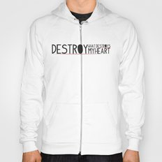 destroy Hoody