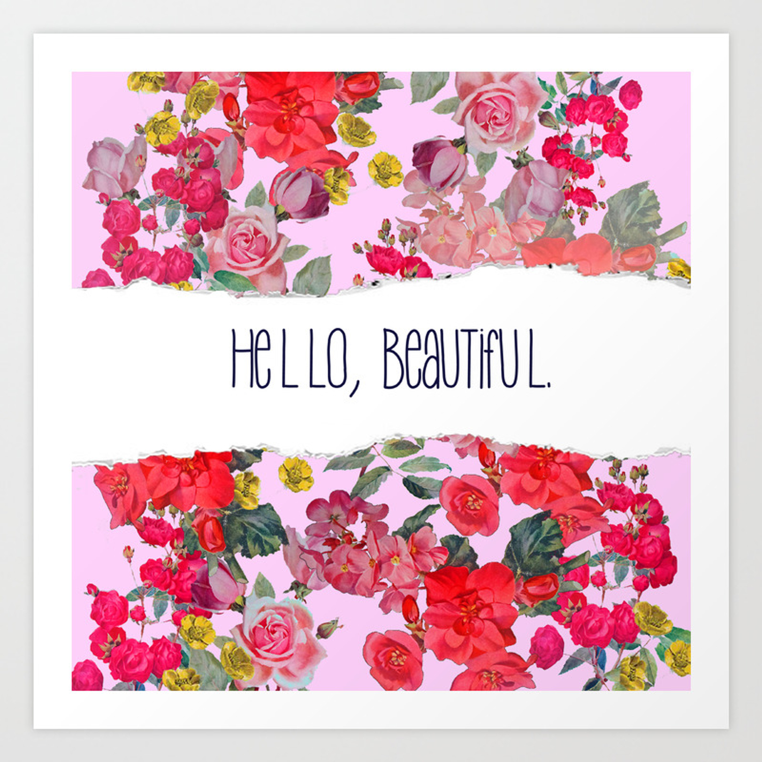 Hello Beautiful Vintage Floral Print With Light Pink Background