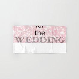Sweating for Wedding Pink Hand & Bath Towel