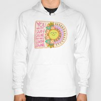 you are my sunshine Hoodies featuring You Are My Sunshine by Gigglebox