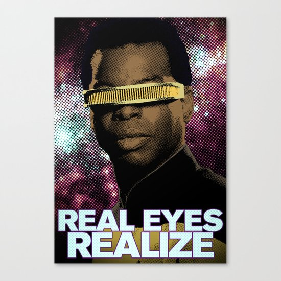 Geordi: Real Eyes Realize Canvas Print
