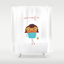 Meuf-in Shower Curtain