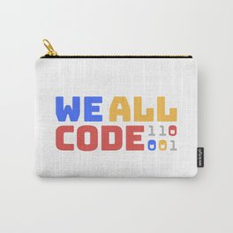 We All Code - Light Carry-All Pouch
