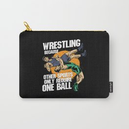 Wrestling Because Other Sports Only Require One Ball Carry-All Pouch
