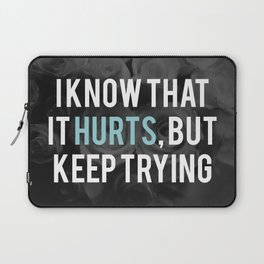 Keep trying Laptop Sleeve