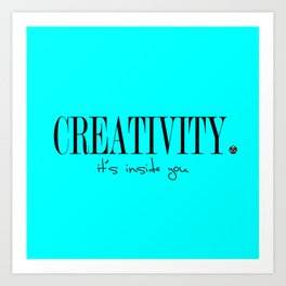 CREATIVITY. Art Print