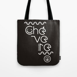 ¡Chévere! Tote Bag